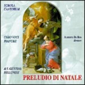 Preludio di Natale - CD Audio di Schola Cantorum