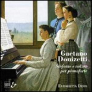 Sinfonie e Valzer per pianoforte - CD Audio di Gaetano Donizetti