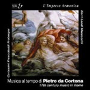 Musica Del 600 Al Tempo di Pietro da Cortona - CD Audio