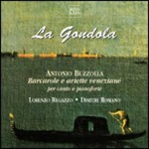 La Gondola. Barcarole e ariette veneziane - CD Audio di Antonio Buzzolla