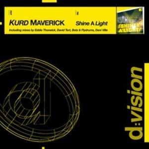 Shine a Light - Vinile LP di Kurd Maverick