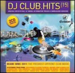 DJ Club Hits 15 - CD Audio