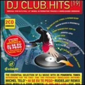 DJ Club Hits 19 - CD Audio