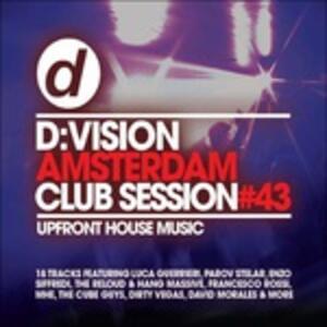 D:Vision Amsterdam. Club Session 43 - CD Audio