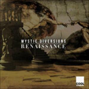 Renaissance - CD Audio di Mystic Diversions