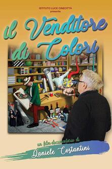 Il venditore di colori (DVD) di Daniele Costantini - DVD