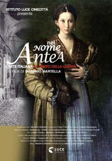 Nel nome di Antea. Con libro (DVD) di Massimo Martella - DVD