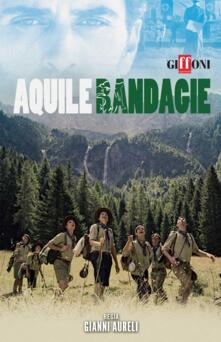 Aquile randagie (DVD) di Gianni Aureli - DVD