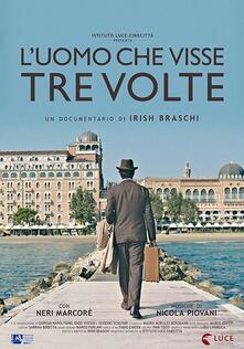 L' uomo che visse tre volte (DVD) di Irisch Braschi - DVD