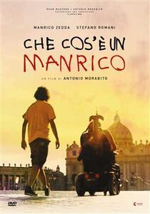 Film Che cos'è un Manrico Antonio Morabito