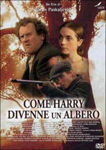 Come Harry divenne un albero di Goran Paskaljevic - DVD