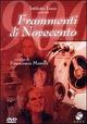 Cover Dvd Frammenti di novecento