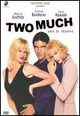 Cover Dvd Two Much - Uno di troppo