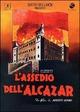 Cover Dvd DVD L'assedio dell'Alcazar