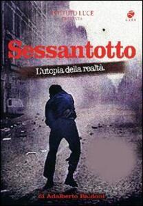 Sessantotto. L'utopia della realtà (2 DVD) di Ferdinando Vicentini Orgnani - DVD