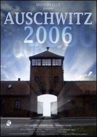 Locandina Auschwitz 2006