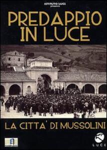 Predappio in Luce di Marco Bertozzi - DVD