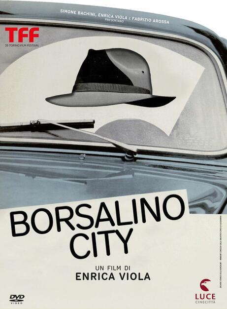 Borsalino City - DVD - Film di Enrica Viola Documentario  d955a15987d7