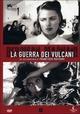 Cover Dvd DVD La guerra dei vulcani