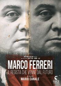 Cover Dvd Marco Ferreri. Il Regista Che Venne Dal Futuro (DVD)