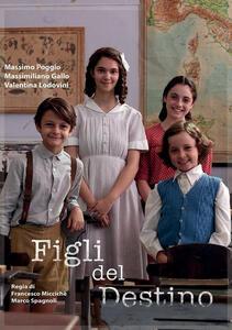 Figli del destino (DVD) di Marco Spagnoli,Francesco Miccicchè - DVD