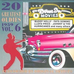 20 Greatest Oldies 1959 vol.6 - CD Audio di Buddy Holly