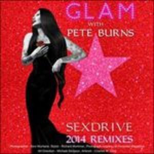 Sex Drive 2014 Remixes - Vinile LP di GLAM