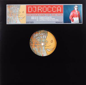 Destination to the Sun - Vinile LP di DJ Rocca