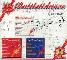 Battistidance - CD Audio di Lucio Bravo