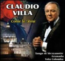 Come le rose - CD Audio di Claudio Villa