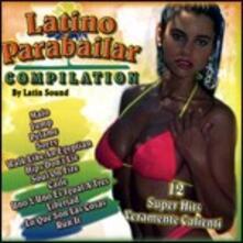 Latino Parabailar Compilation - CD Audio