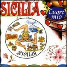 Sicilia cuore mio - CD Audio