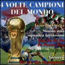 4 Volte campioni del mondo - CD Audio