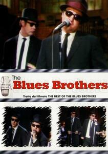 The Blues Brothers. Tratto dal filmato The Best Of The Blues Brothers - DVD