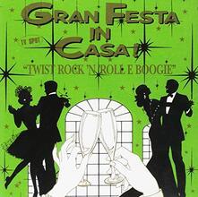 Gran Festa in Casa Twist Rock 'n' Roll - CD Audio