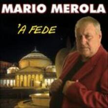 A fede - CD Audio di Mario Merola