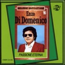 Passione eterna - CD Audio di Enzo Di Domenico