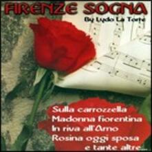 Firenze sogna - CD Audio di Lydo La Torre