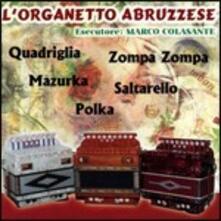 L'organetto abruzzese - CD Audio di Marco Colasante