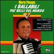 I ballabili più belli del mondo vol.2 - CD Audio di Mario Piovano