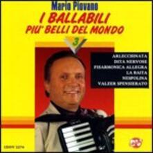 I ballabili più belli del mondo vol.3 - CD Audio di Mario Piovano