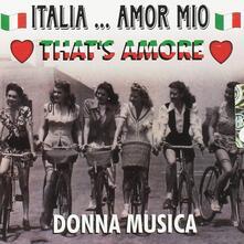 Italia... Amor mio - CD Audio
