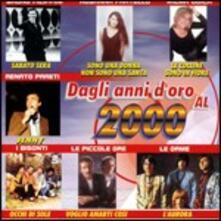 Dagli anni d'oro al 2000 - CD Audio