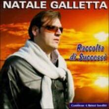 Raccolta di successi - CD Audio di Natale Galletta
