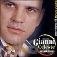 Il meglio - CD Audio di Gianni Celeste