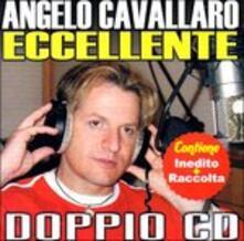 Eccellente - CD Audio di Angelo Cavallaro