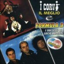 Il meglio - CD Audio di Formula 3,Corvi