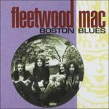 Boston Blues - CD Audio di Fleetwood Mac