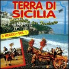 Terra di Sicilia. Il meglio vol.1 - CD Audio