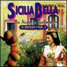 Sicilia bella. Da Naxos a Taormina - CD Audio